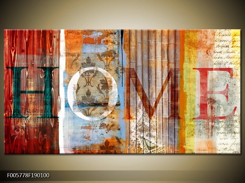 Canvas schilderij Home | Bruin | 190x100cm 1Luik